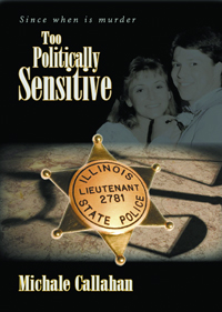 """Cover of """"Too Politically Sensitive"""" by Michale Callahan"""